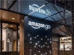 继美国之后 亚马逊开始在英法选址推广无人便利店