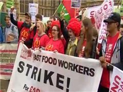麦当劳英国员工罢工:要求时薪提至85元 约为中国3倍