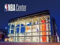 活力引擎打造极致体验 全球首个NBA Center即将盛大开业