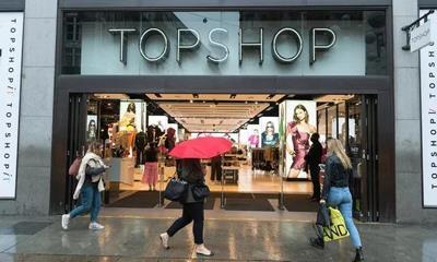 Topshop母公司或将破产 业内猜测最终收购报价或低于5亿英镑